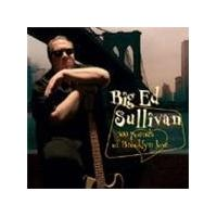 'Big' Ed Sullivan - 300 Pounds Of Brooklyn Love