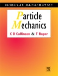 * Assumes no prior knowledge* Adopts a modelling approach* Numerous tutorial problems, worked examples and exercises included* Elementary topics augmented by planetary motion and rotating framesThis text provides an invaluable introduction to mechanicsm confining attention to the motion of a particle