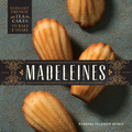 The petite shell-shaped cakes known as madeleines are versatile, pretty, and absolutely delicious