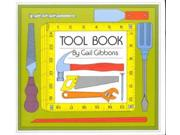 Tool Book Binding: School And Library Publisher: Holiday House Publish Date: 1982/03/01 Synopsis: Depicts a number of different tools used in building and the kinds of work they are used for