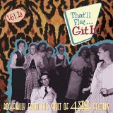 That'll Flat Git It! Vol. 26: Rockabilly From The Vault Of 4 Star Records