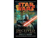 Star Wars: The Old Republic: Deceived (star Wars)
