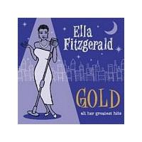 Ella Fitzgerald - Gold - All Her Greatest Hits (Music CD)
