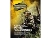 Survival In The Wilderness (extreme Survival In The Military)