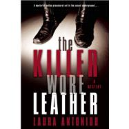 The Killer Wore Leather A Mystery