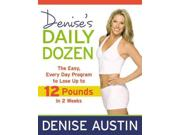 Denise's Daily Dozen Binding: Paperback Publisher: Grand Central Pub Publish Date: 2010/01/05 Synopsis: A TV fitness star brings her upbeat and sensible attitude to a program that makes healthy living easy and clear cut, in a program augmented by 75 photos that includes cardio, toning, yoga and breathing exercises