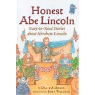 Honest Abe Lincoln : Easy-to-Read Stories about Abraham Lincoln
