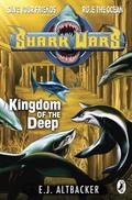 Shark Wars: Kingdom Of The Deep