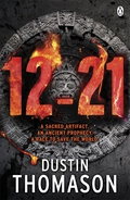 From Dustin Thomason, co-author of bestselling phenomenon The Rule of Four, 12-21 is an edge-of-your-seat novel charting a heroic race to save the world