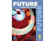 Future 1 English for Results Future 1 PAP/CDR ST Binding: Paperback Publisher: Pearson College Div Publish Date: 2009/06/04 Language: ENGLISH Pages: 298 Dimensions: 10.75 x 8.25 x 0.50 Weight: 1.50 ISBN-13: 9780131991446