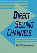 Here is the first book to examine direct selling--the distribution of consumer products and services through personal, face-to-face sales away from fixed business locations
