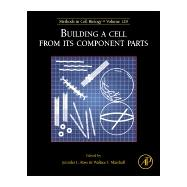 Building A Cell From Its Component Parts