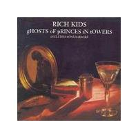 Rich Kids - Ghosts Of Princes In Towers (Music CD)