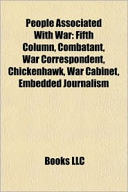 People Associated With War: War Correspondent