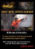 Dogbreath Shoot More Coyotes Seminar DVD