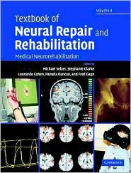 Textbook of Neural Repair and Rehabilitation, Volume 2: Medical Neurorehabilitation