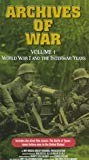 Archives of War, Vol. 1 - World War I and the Interwar Years [VHS]