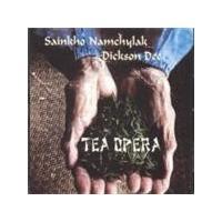 Sainkho Namchylak & Dickson Dee - Tea Opera (Music CD)