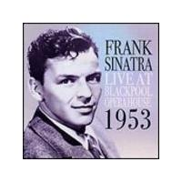 Frank Sinatra - Live In Blackpool 1953 (Music CD)