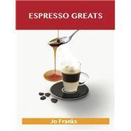 Espresso Greats