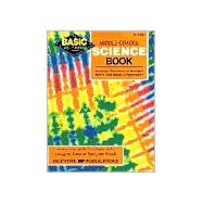 Middle Grades Science Book : Inventive Exercises to Sharpen Skills and Raise Achievement