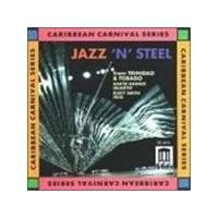 Various Artists - Jazz N' Steel From Trinidad And Tobago