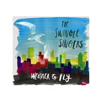 Swingle Singers (The) - Weather To Fly (Music CD)