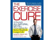 The Exercise Cure Reprint