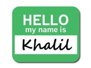 Khalil Hello My Name Is Mousepad Mouse Pad