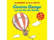 Curious George And The Hot Air Balloon (curious George)