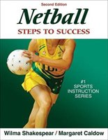 Netball:  Steps To Success - 2nd Edition: Steps To Success
