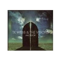 Tk Webb And The Visions - Ancestor