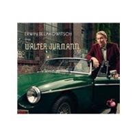 Erwin Belakowitsch sings Walter Jurmann (Music CD)
