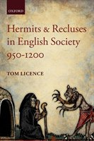 Hermits And Recluses In English Society, 950-1200