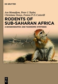 This comprehensive handbook covers all the rodents occurring in Southern, Central, East and West Africa, south of the Sahara