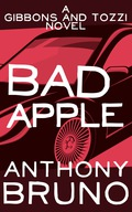 """""""Bruno keeps us entertained with a razzle-dazzle style that tap-dances from horror to farce without tripping."""" —Marilyn Stasio, THE NEW YORK TIMES FBI agents Cuthbert Gibbons and Mike Tozzi are on the case in BAD APPLE, the sixth book in the Gibbons and Tozzi thriller series"""