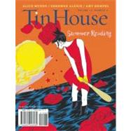 Tin House: Summer 2012 : Summer Reading Issue