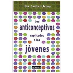 Los Anticonceptivos Explicados a Los Jovenes/contraceptives Explained to Teens