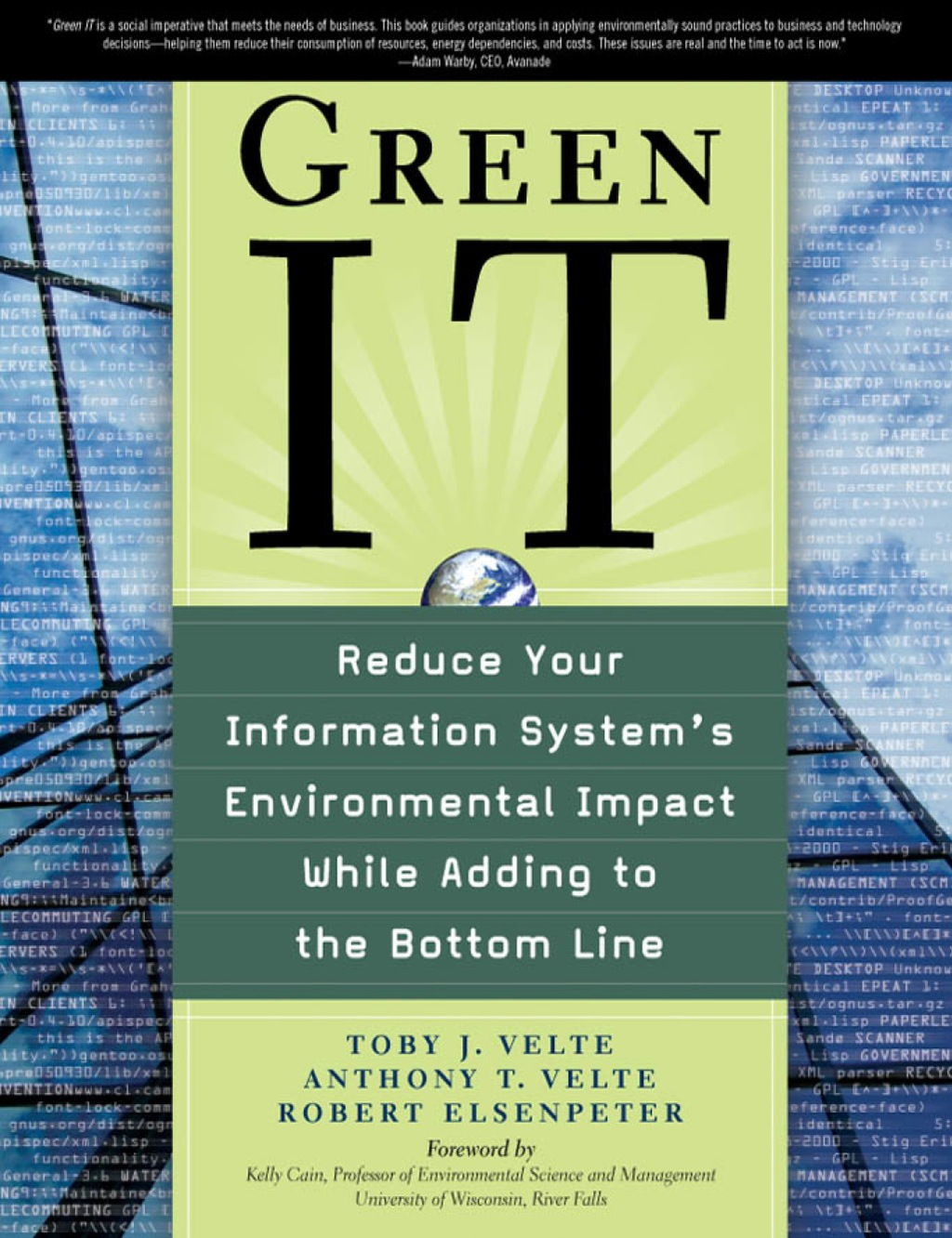 Green It: Reduce Your Information System's Environmental Impact While Adding To The Bottom Line (ebook)