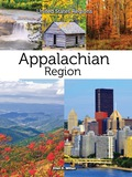 The Appalachian Region is one of the most beautiful places in the United States, with pleasant green valleys and tree-covered mountains