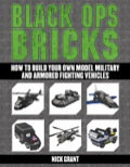 Twenty of the coolest vehicles ever dreamed up, ready to come to life brick by brick! Black Ops Bricks reconstructs the finest military and spy jets, trucks, and ships ever built