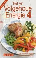 As jy meer energiek wil voel, is Eet vir Volgehoue Energie 4 net die boek vir jou