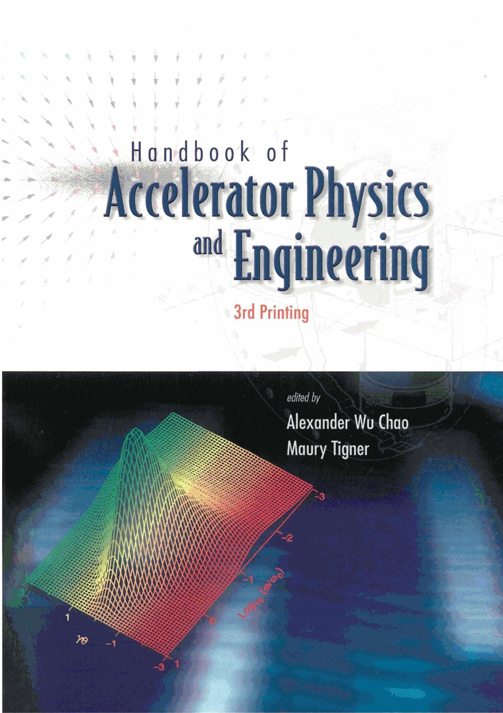 Handbook Of Accelerator Physics And Engineering (3rd Printing) (ebook)
