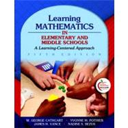 Learning Mathematics in Elementary and Middle Schools : A Learner-Centered Approach (with MyEducationLab)