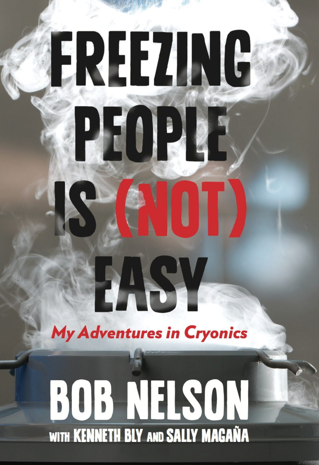 Freezing People Is (not) Easy (ebook)