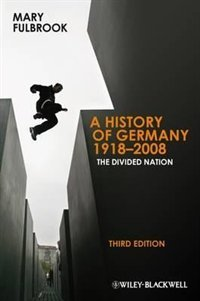 A History of Germany 1918-2008