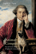 Animal Companions explores how eighteenth-century British society perceived pets and the ways in which conversation about them reflected and shaped broader cultural debates