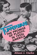 From Wonder Bowls to Ice-Tup molds to Party Susans, Tupperware has become an icon of suburban living