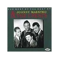 Johnny Maestro & The Crests - Best Of The Rest Of, The
