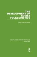 The Development Of Soviet Folkloristics (rle Folklore)